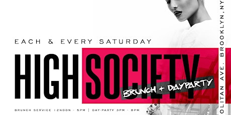 HIGH SOCIETY BRUNCH + DAY PARTY | By #LiveByNight tickets