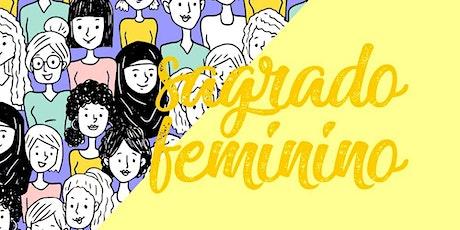 Sagrado Feminino ingressos