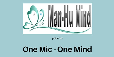 One Mic - One Mind tickets