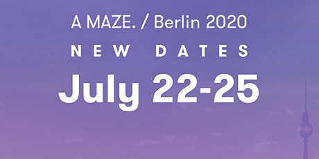 A MAZE. / Berlin 2020 – 9th International Games and Playful Media Festival  Tickets