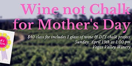 Wine Not Chalk tickets