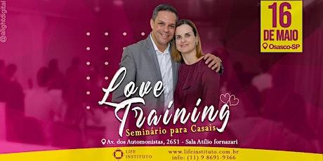 LOVE TRAINING - Seminário Para Casais ingressos