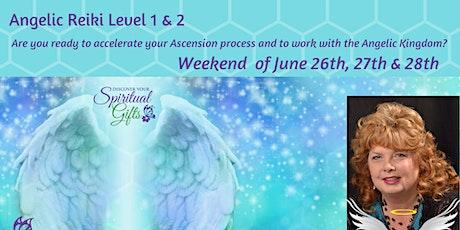 Angelic Reiki Certification - Levels 1 & 2 tickets