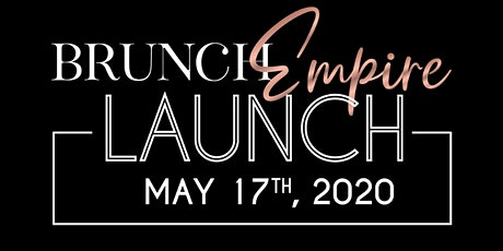 Brunch Empire Launch Event tickets