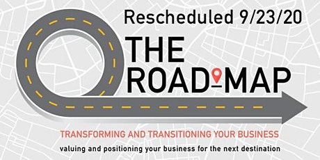 The Road Map: Transforming and Transitioning Your Business tickets