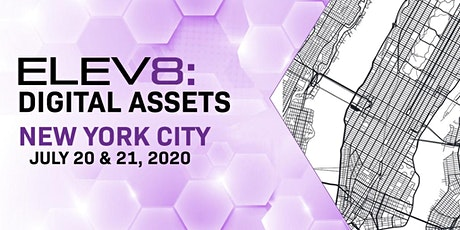 ELEV8: Digital Assets | New York City | July 20-21 tickets