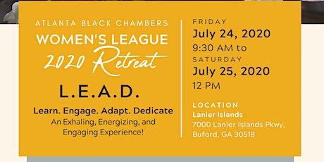 Atlanta Black Chambers: 2020 Women's League Retreat: L.E.A.D. - Learn. Engage. Adapt. Dedicate tickets