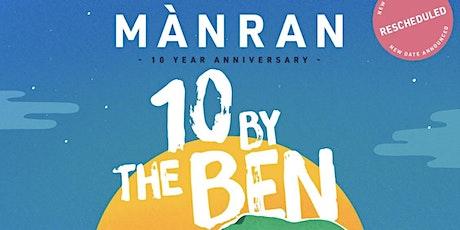 MÀNRAN: 10 BY THE BEN (Rescheduled) tickets