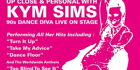 Up Close N Personal With Kym Sims tickets