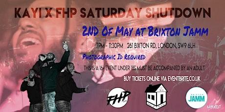 Kayi X FHP @ Brixton Jamm 02.05.20 tickets
