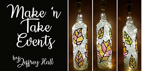 Make 'n Take - Stained Glass Wine Bottle - Fall Leaves tickets