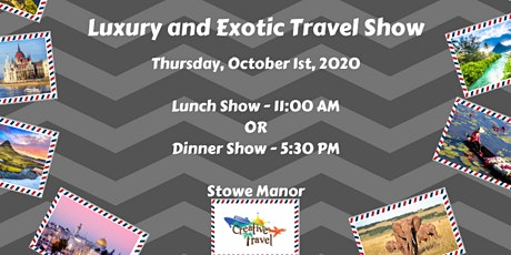 Luxury and Exotic Travel Show tickets