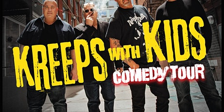 POSTPONED to DEC 11: Kreeps With Kids - Comedy Tour tickets