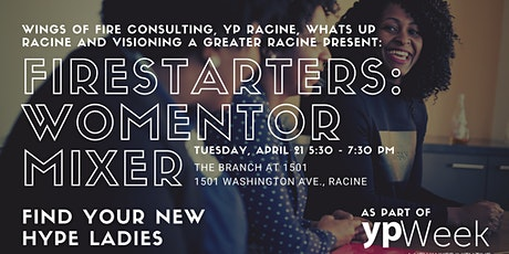 Firestarters Unite! Topic: WoMentor Mixer tickets