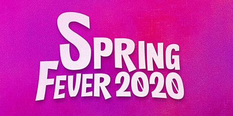 Spring Fever 2020 tickets