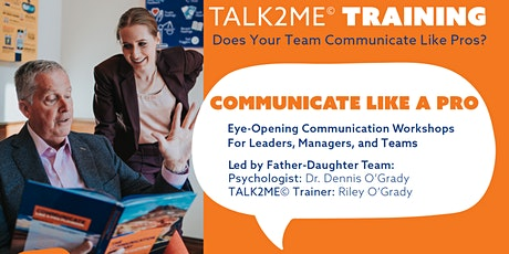 Communication Skills Training Dayton, OH (TALK2ME© System) tickets