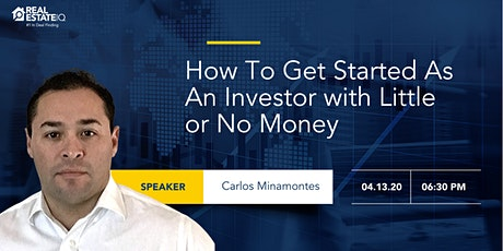 How To Get Started As An Investor with Little or No Money tickets