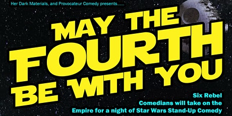 May The Forth Be With You tickets