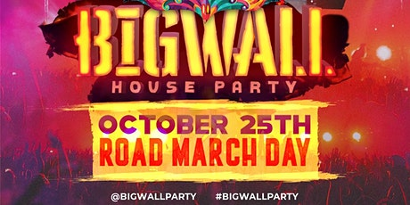 BIG WALL - HOUSE PARTY (CARNIVAL IN JAMAICA AFTERPARTY) tickets