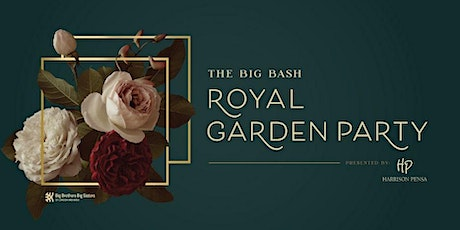 The Big Bash - A Royal Garden Party tickets