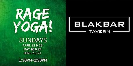 Rage Yoga at BLAKBAR - Spring Session 2020 tickets