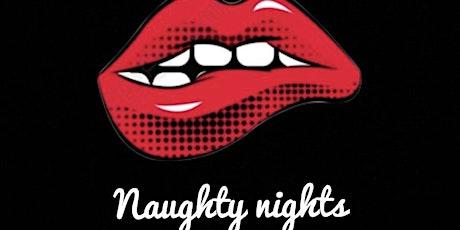 Naughty Nights @ Pink Zebra 07.05.20 #MAYBANKHOLIDAY tickets