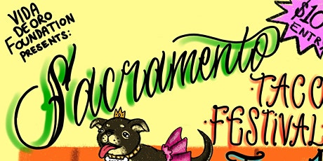 7th Annual Sacramento Taco Festival tickets