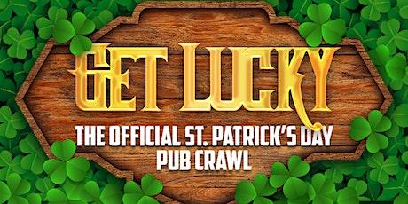 Get Lucky Pub Crawl 2020  PART 2 - Reschedule - Tentative Date tickets