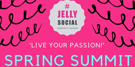 JELLY Spring Summit: 'Live Your Passion!' Sunjit tickets