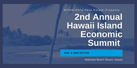 2nd Annual Hawaii Island Economic Summit tickets