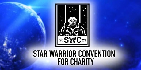 Star Warrior Convention 2021 for Charity Tickets