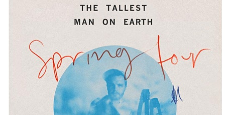 The Tallest Man On Earth: Spring 2021 Tour tickets