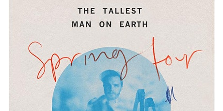 The Tallest Man On Earth: Spring 2020 Tour tickets