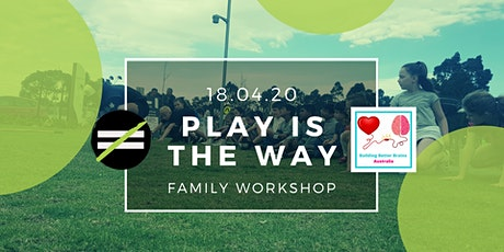 Family Workshop - Play Is The Way tickets