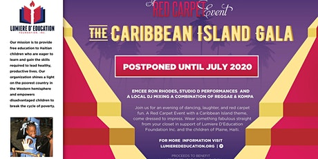"POSTPONED-Lumiere Presents ""The Caribbean Island Gala"" tickets"