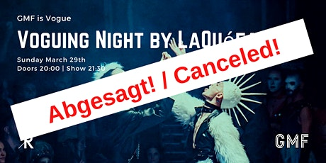ABGESAGT! / CANCELED!  - GMF is Vogue | B-Yonce Vogue Night by LaQuéfa 007 *4th Edition ab 20:00 tickets