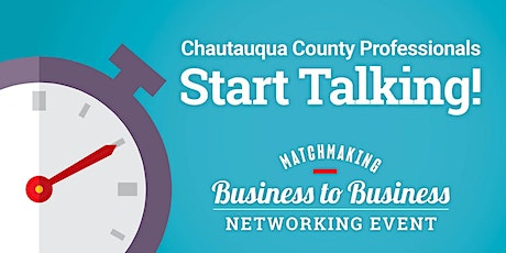 Chautauqua County Business to Business Matchmaking Networking Event tickets