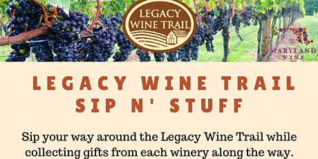 Legacy Wine Trail Sip N' Stuff - Summer Edition tickets