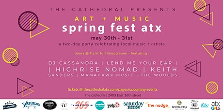 Art + Music Spring Fest ATX tickets