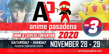 ANIME PASADENA 2020 Anime & Nerd Convention tickets