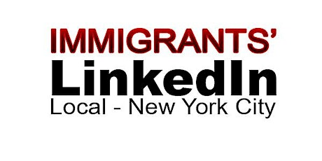 LinkedIN Local for Immigrants | New York City tickets
