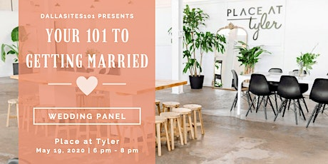 Your 101 to Getting Married: Wedding Panel Series tickets