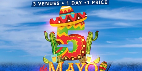 2nd Annual Cinco De Mayo Bar Crawl tickets