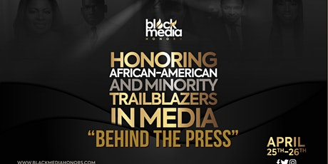 BLACK MEDIA HONORS: BEHIND THE PRESS CONSORTIUM tickets