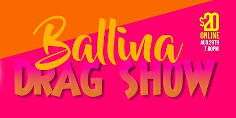 Drag Show Ballina tickets