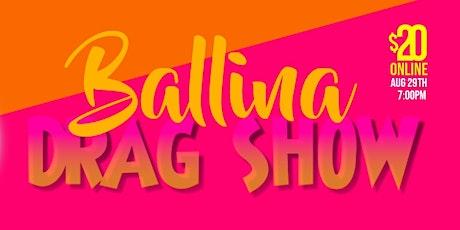 Drag Show Ballina tickets