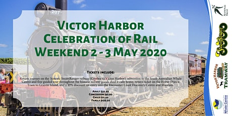 Victor Harbor Celebration of Rail Weekend tickets