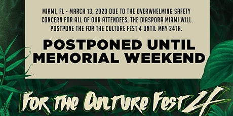 POSTPONED! For the Culture Fest 4 | Afrobeats | Soca | Kompa | Dancehall tickets