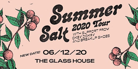 Summer Salt with Okey Dokey and Breakup Shoes tickets