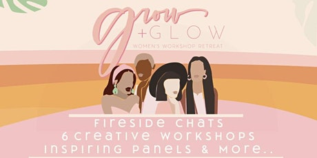Grow & Glow: A Women's Workshop Retreat tickets